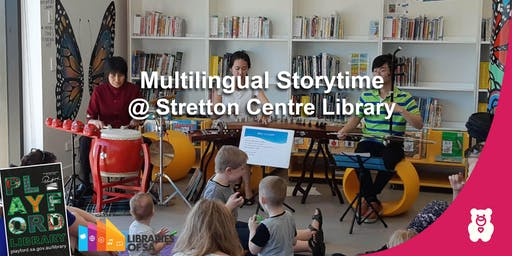 Multilingual Storytime @ the Stretton Centre Library: Term 2