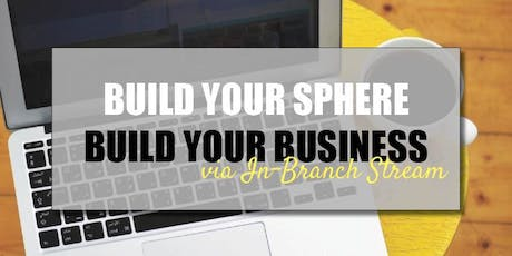 CB Bain | Build Your Sphere, Build Your Business (3 CE-WA) | In-Branch Stream | Sept 13th 2019 tickets
