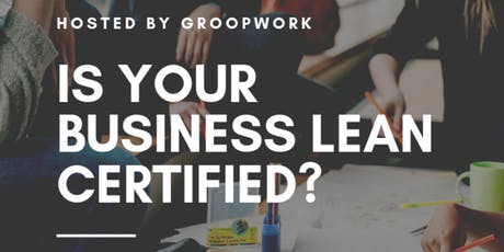 Lean Certification for Businesses tickets