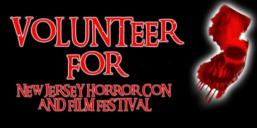 Volunteer Registration FALL 2019 - New Jersey Horror Con and Film Festival