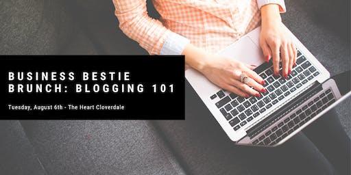 Business Bestie Brunch: Blogging 101