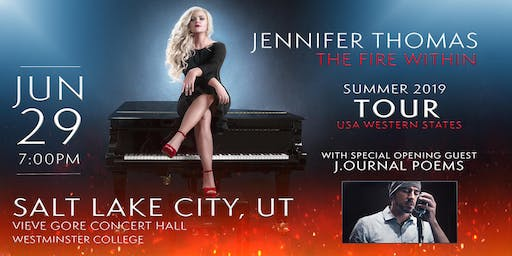 Jennifer Thomas - The Fire Within Tour (Salt Lake City, UT)- Ft. J.ournal Poems