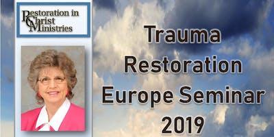Trauma Restoration Europe Seminar 2019