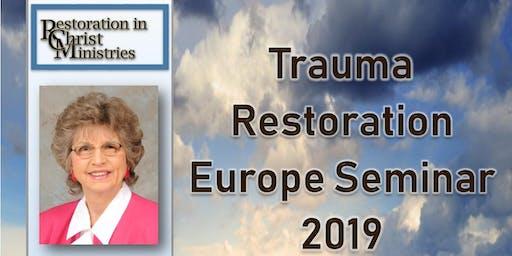 Trauma Restoration Europe Seminar 2019 & Webinar