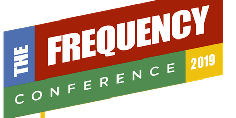 "Frequency Conference 2019 ""DO the Right Thing"" tickets"