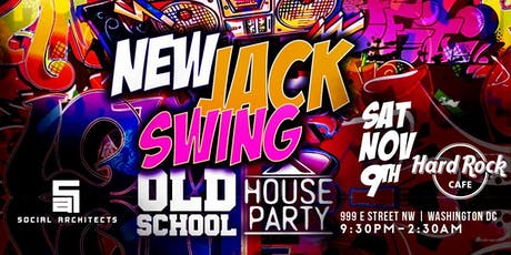 OLD SCHOOL HOUSE PARTY VOL 9 - NEW JACK SWING 80'S VS 90'S PARTY  tickets