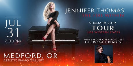 Jennifer Thomas - The Fire Within Tour (Medford, OR) - Ft. The Rogue Pianist tickets