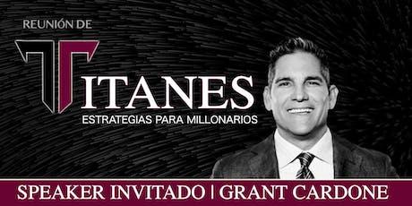 REUNIÓN DE TITANES | NUEVOS MILLONARIOS boletos