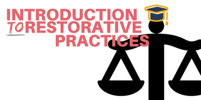 Introductory Workshop on Restorative Practices