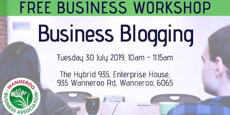 Free Business Workshop - Business Blogging tickets