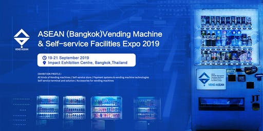 ASEAN (Bangkok)Vending Machines & Self-service Facilities Expo