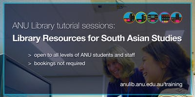 ANU Library tutorial: library resources for South Asian Studies