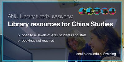 ANU Library tutorial: library resources for China Studies