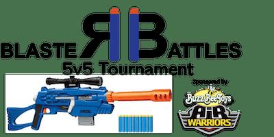5v5 Blaster Battles Tournament