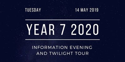 Year 7 2020 Information Evening and Twilight Tour