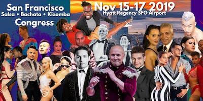 San Francisco Salsa Bachata Kizomba Zouk Congress  - Nov 15-17, 2019