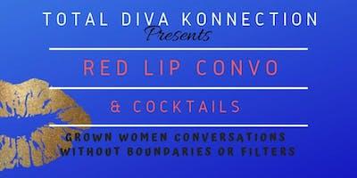 Total Diva Konnection Red Lip Convo & Cocktails