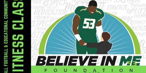 BelieveInMe Foundation Inc. Football & Community Awareness Event Free Fitness Class