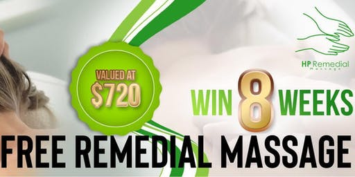 Win 8 weeks FREE Remedial Massage Valued at $720