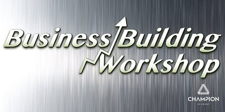 The Business Building Workshop - Saturday 11th January 2020 tickets