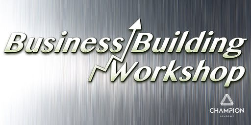 The Business Building Workshop - Saturday 11th January 2020