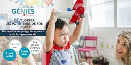 Ateliers parents-enfants-professionnels Graines de Génies Issy-les-Moulineaux billets