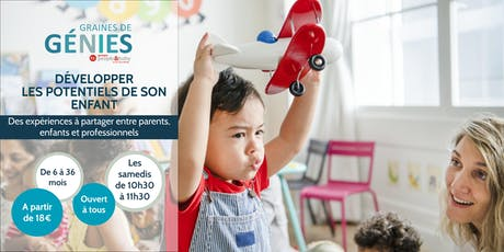 Ateliers parents-enfants Graines de Génies Tours tickets