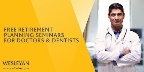 Doctors & Dentists Retirement Seminar - Newcastle tickets