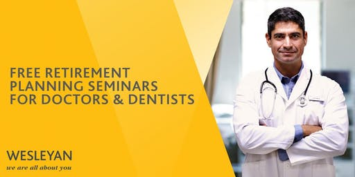 Doctors & Dentists Retirement Seminar - Manchester