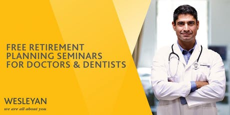 Doctors & Dentists Retirement Seminar -Sheffield tickets