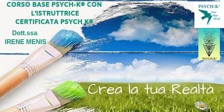 Corso Base PSYCH-K® dal 19 al 21 Luglio  2019 Comano Terme (Tn) biglietti