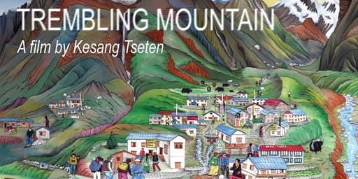 Trembling Mountain. Special Event Film Screening Fundraiser & VIP Dinner