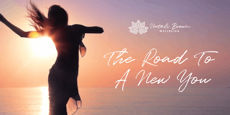 The Road To a New You With Natali Brown - Christchurch tickets