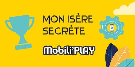 Mobili'Play - Atelier de co-conception de l'appli Mon Isère Secrète  billets