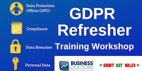 GDPR Refresher Workshop - Llanelli - 15th July tickets