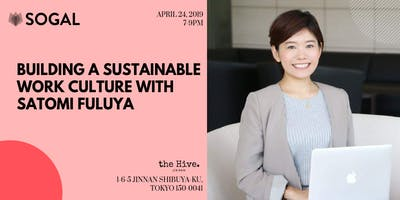 SoGal Tokyo: Building a Sustainable Work Culture with Satomi Fuluya