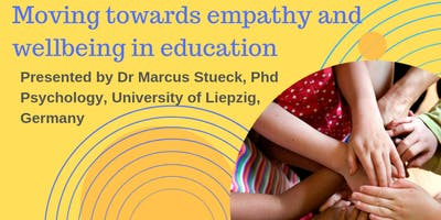 Moving towards Empathy and Wellbeing in Education