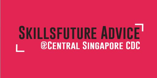 SkillsFuture Advice @ Central Singapore (English Sessions)