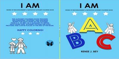 I AM Alphabet Coloring Book (Special Edition) By Renee J. Bey