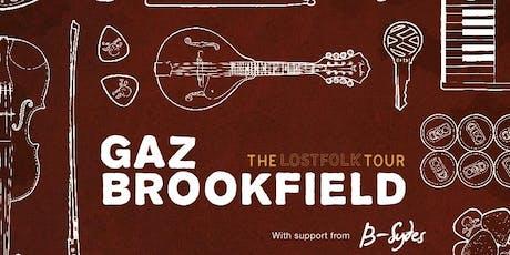 Gaz Brookfield  tickets