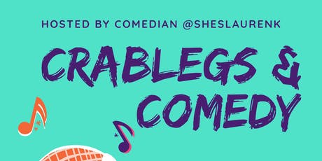 $5 Crablegs & Comedy  tickets