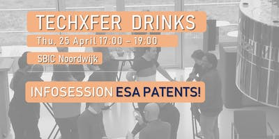 TechXfer Drinks - Infosession: ESA Patents