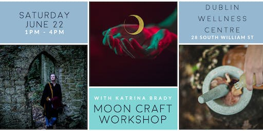 Moon Craft Workshop in Dublin - an afternoon of lunar witchery