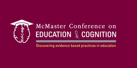 McMaster Conference on Education & Cognition 2019 tickets