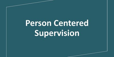 Person Centered Supervision