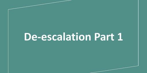 De-escalation Part 1