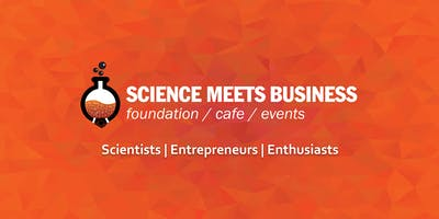 Science meets Business | May Cafe 2019