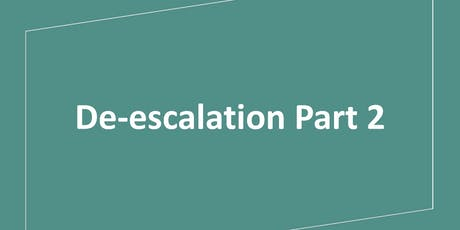De-escalation Part 2 tickets