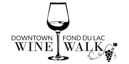 Downtown Fond du Lac Wine Walk - June 21, 2019