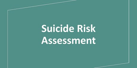 Suicide Risk Assessment tickets